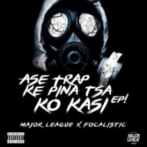 Ase Trap Ke Pina Tsa Ko Kasi  ft. Focalistic